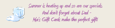 Mia's Gift Cards make the perfect gift!
